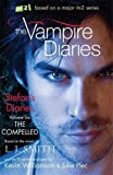The Vampire Diaries: Stefan's Diaries: The Compelled: Book 6
