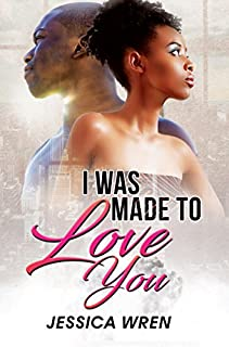 Book Cover: I was Made to Love You