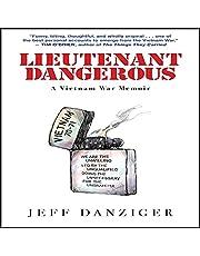 Lieutenant Dangerous: A Vietnam War Memoir