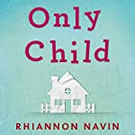 Only Child | Rhiannon Navin