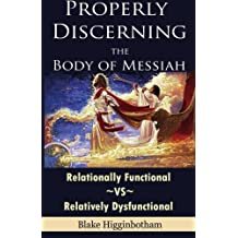 Properly Discerning the Body of Messiah