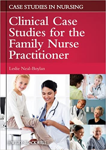 Clinical Case Studies for the Family Nurse Practitioner (Case Studies in Nursing)