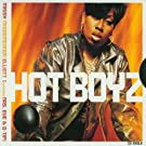 Hot Boyz / U Can't Resist