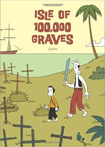 Book Isle of 100, 000 Graves [2011] (Author) Jason, Fabien Vehlmann