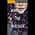 Wings of the Walker (The Walker Series Book 1)