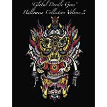 """""""Global Doodle Gems"""" Halloween Collection Volume 2: """"The Ultimate Coloring Book...an Epic Collection from Artists around the World! """""""