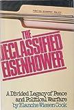 The Declassified Eisenhower, Blanche Wiesen Cook, 0385054564