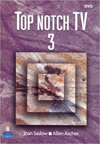 Top Notch 3 TV with Activity Worksheets: Joan M. Saslow ...