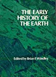 The Early History of the Earth, BF WINDLEY, 0471014885