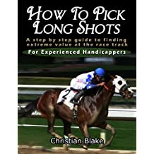 How To Pick Long Shots