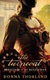 The Turncoat, Donna Thorland, 1410457397