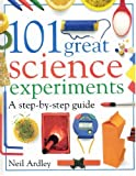 101 Great Science Experiments, Neil Ardley and David Burnie, 1564584046