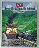 img - for Louisville & Nashville Railroad: The Old Reliable book / textbook / text book