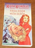 From Doon with Death, Ruth Rendell, 0345292871