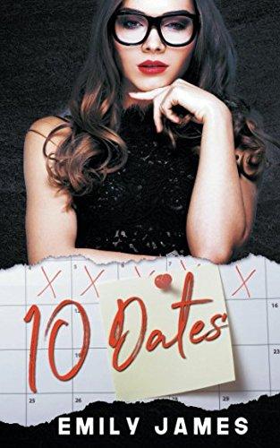 10 Dates: A fun and sexy romantic comedy novel