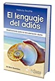 Spanish The Language of Letting Go: Daily Meditations on Codependency (Spanish Edition)