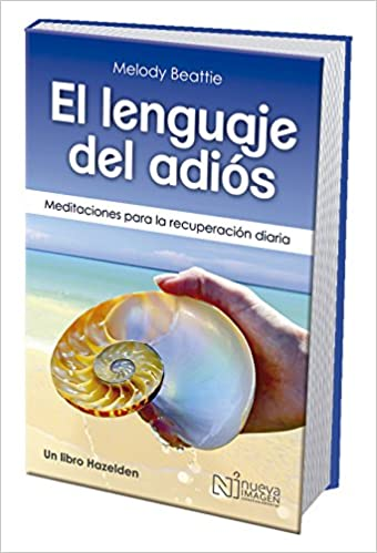 Book Spanish the Language of Letting Go: Daily Meditations on Codependency