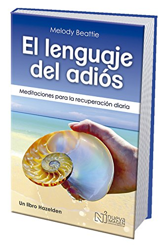 Spanish The Language of Letting Go: Daily Meditations on Codependency (Spanish Edition) by Hazelden Publishing