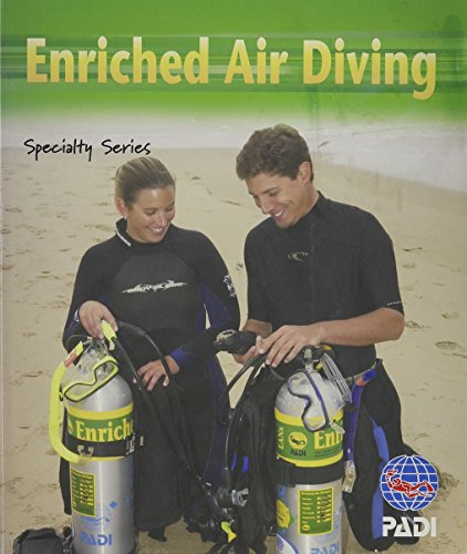Enriched Air Diving: PADI Specialty Series