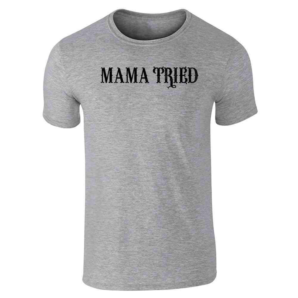 Mama Tried Retro Country Short Sleeve Tshirt