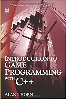 Introduction To Game Programming In C++ (Wordware Game Developer's Library)