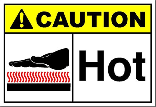 Hot Caution OSHA / ANSI LABEL DECAL STICKER Sticks to Any -