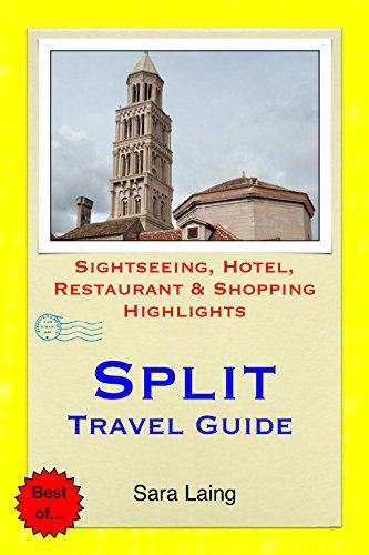 Split, Croatia Travel Guide: Sightseeing, Hotel, Restaurant & Shopping Highlights