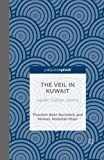The Veil in Kuwait: Gender, Fashion, Identity