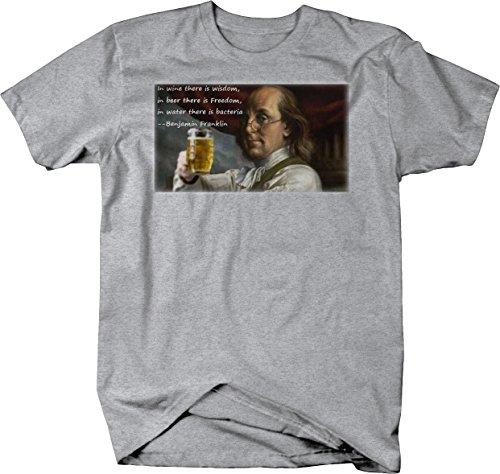 Ben Franklin Wine Wisdom Beer Freedom Water Drinking Quote Tshirt - XLarge