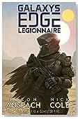 Legionnaire (Galaxy's Edge Book 1)