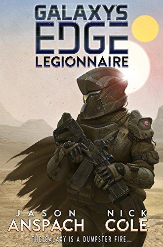 Legionnaires Unit - Legionnaire (Galaxy's Edge Book 1)