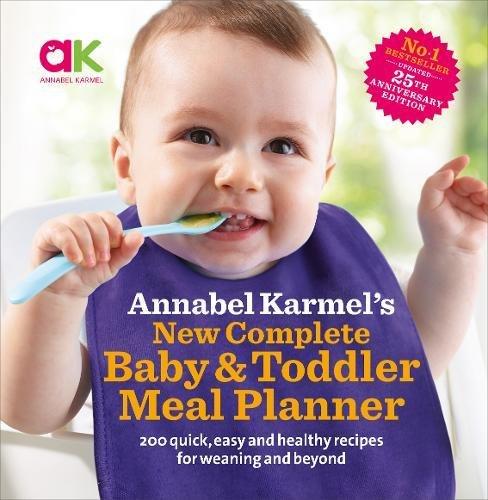 Annabel Karmel's New Complete Baby & Toddler Meal Pl...