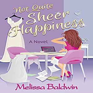 Not Quite Sheer Happiness Audiobook