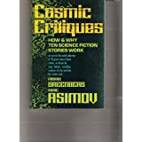 Cosmic Critiques: How and Why Ten Science Fiction Stories Work