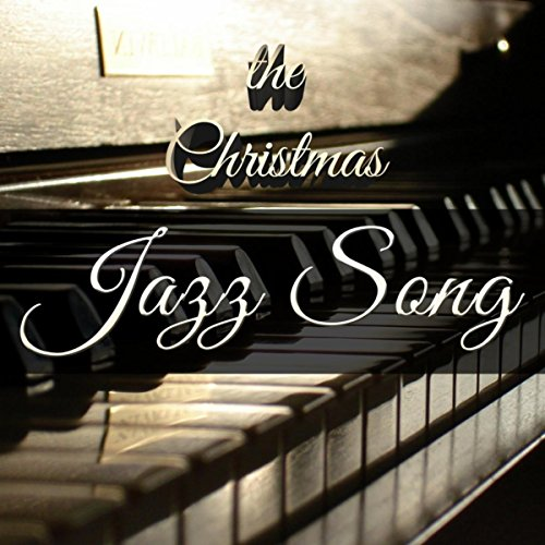 The Christmas Jazz Song: Ultimat...