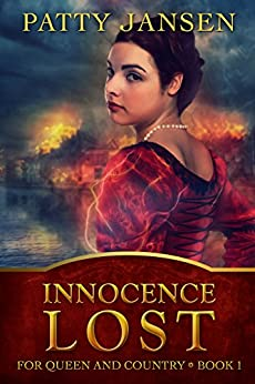 Innocence Lost: A story from the kingdom of Saarland (For Queen And Country Book 1) by [Jansen, Patty]