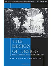 Design of Design, The: Essays from a Computer Scientist