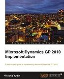 Microsoft Dynamics GP 2010 Implementation
