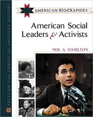 American Social Leaders and Activists (American Biographies)