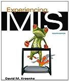 Experiencing MIS, Kroenke, David M., 0132967480