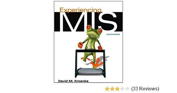 Experiencing mis 4th edition david m kroenke 9780132967488 experiencing mis 4th edition david m kroenke 9780132967488 amazon books fandeluxe Images