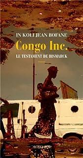 Congo Inc. : le testament de Bismarck, Bofane, In Koli Jean