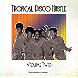 Tropical Disco Hustle Volume 3