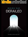 Derailed (Tracks Trilogy Book 2)