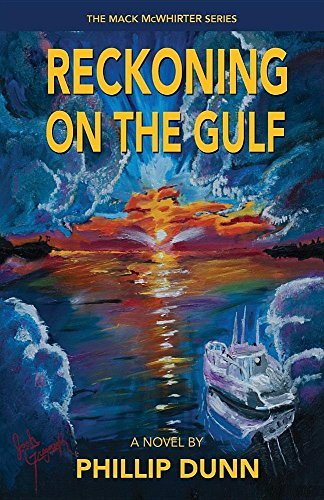Reckoning on the Gulf (THE MACK McWhirter SERIES)