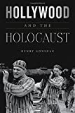 Hollywood and the Holocaust (Film and History)