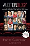 Auditionology: A Top Hollywood Casting Director's Guide to Hollywood Auditions for Kids, Teens and Young Adults