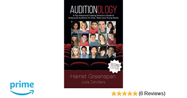 Auditionology: A Top Hollywood Casting Director's Guide to