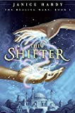 Healing Wars: Book I: The Shifter, The