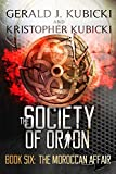 The Society of Orion Book Six: The Moroccan Affair: Colton Banyon Mystery